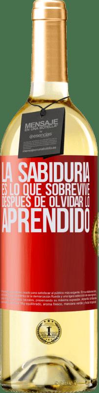 24,95 € Envío gratis | Vino Blanco Edición WHITE La sabiduría es lo que sobrevive después de olvidar lo aprendido Etiqueta Roja. Etiqueta personalizable Vino joven Cosecha 2020 Verdejo