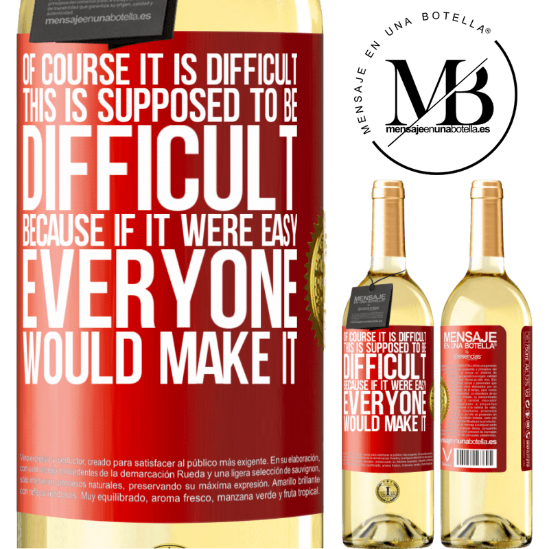 24,95 € Free Shipping   White Wine WHITE Edition Of course it is difficult. This is supposed to be difficult, because if it were easy, everyone would make it Red Label. Customizable label Young wine Harvest 2020 Verdejo