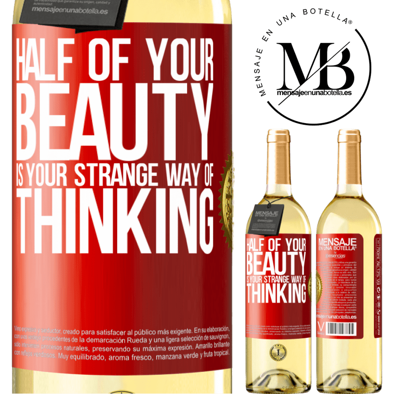 24,95 € Free Shipping | White Wine WHITE Edition Half of your beauty is your strange way of thinking Red Label. Customizable label Young wine Harvest 2020 Verdejo