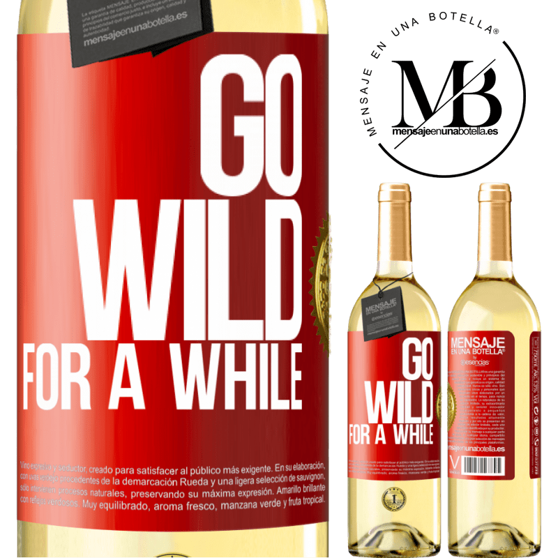 24,95 € Free Shipping   White Wine WHITE Edition Go wild for a while Red Label. Customizable label Young wine Harvest 2020 Verdejo