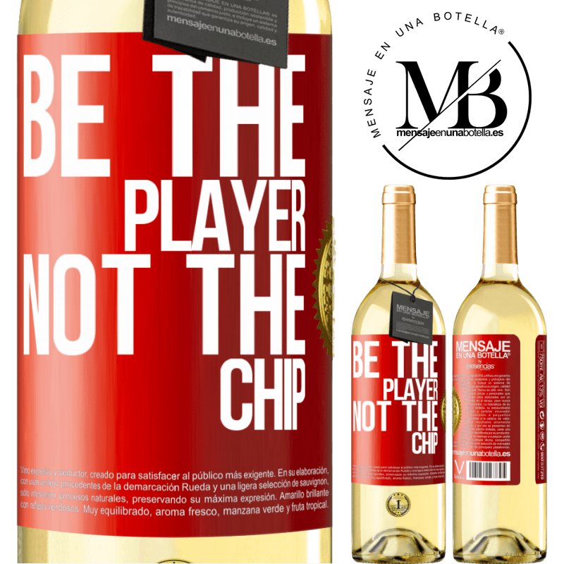 24,95 € Free Shipping | White Wine WHITE Edition Be the player, not the chip Red Label. Customizable label Young wine Harvest 2020 Verdejo