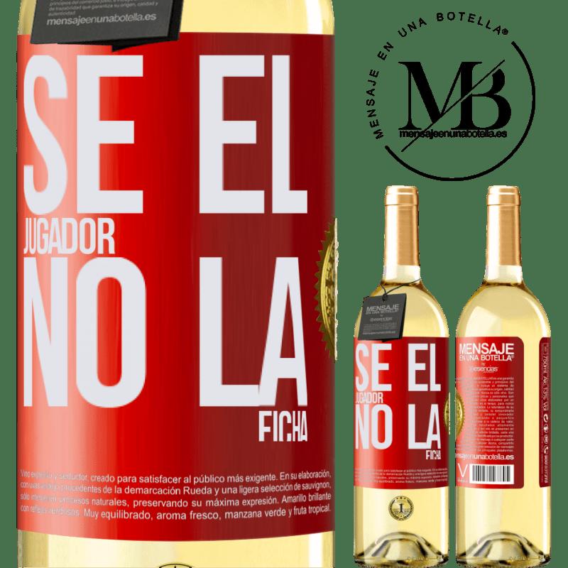 24,95 € Envío gratis   Vino Blanco Edición WHITE Se el jugador, no la ficha Etiqueta Roja. Etiqueta personalizable Vino joven Cosecha 2020 Verdejo