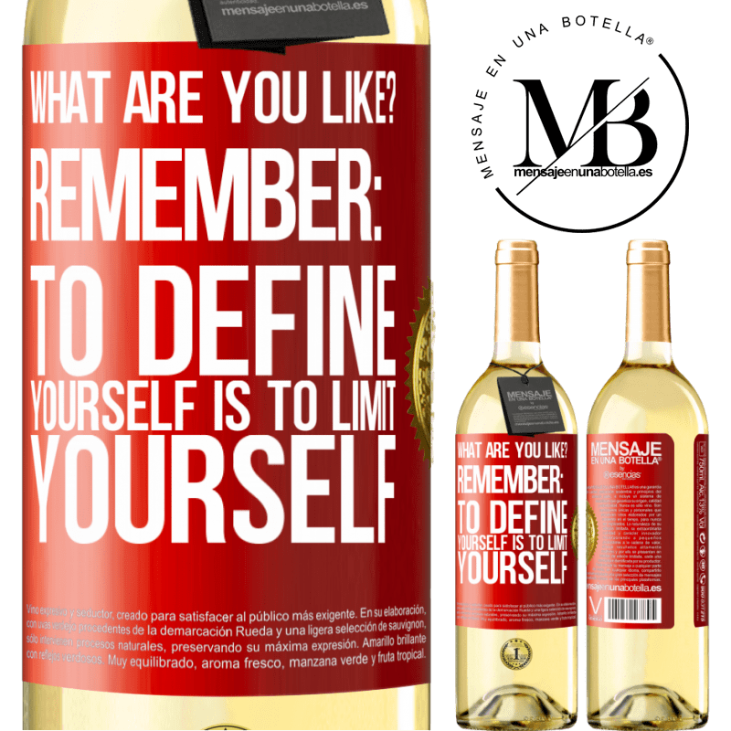24,95 € Free Shipping | White Wine WHITE Edition what are you like? Remember: To define yourself is to limit yourself Red Label. Customizable label Young wine Harvest 2020 Verdejo
