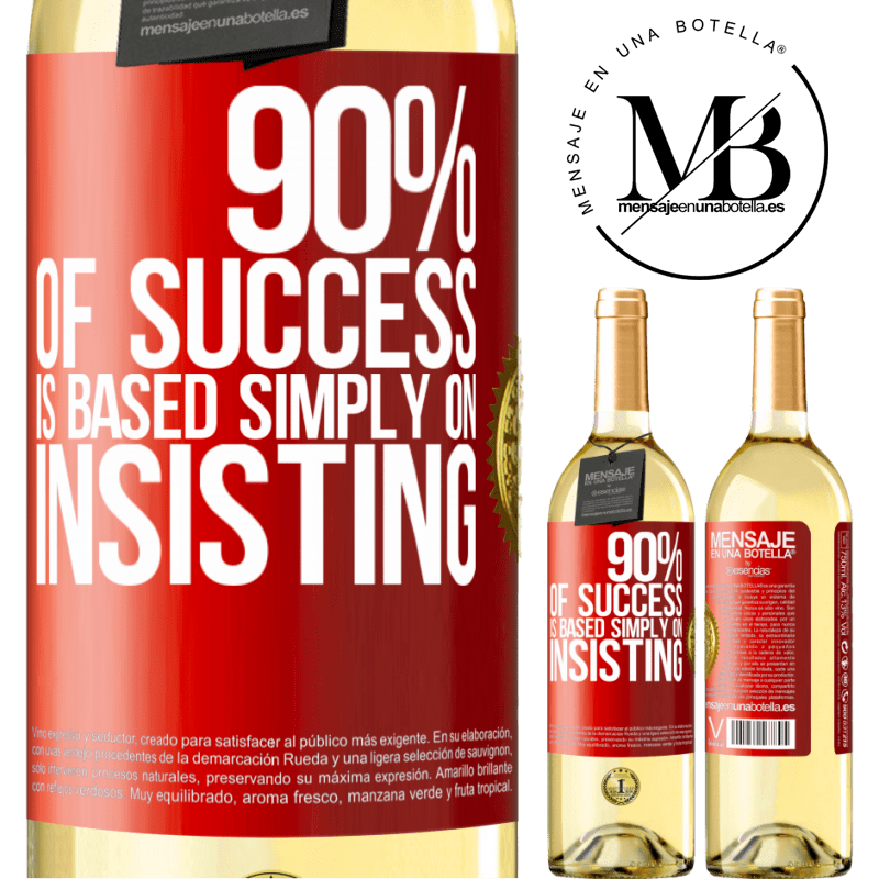 24,95 € Free Shipping | White Wine WHITE Edition 90% of success is based simply on insisting Red Label. Customizable label Young wine Harvest 2020 Verdejo