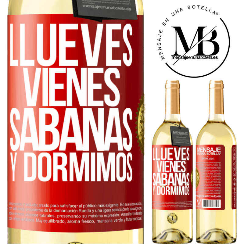 24,95 € Free Shipping | White Wine WHITE Edition Llueves, vienes, sábanas y dormimos Red Label. Customizable label Young wine Harvest 2020 Verdejo