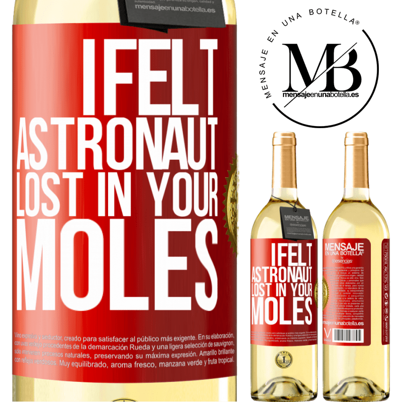 24,95 € Free Shipping | White Wine WHITE Edition I felt astronaut, lost in your moles Red Label. Customizable label Young wine Harvest 2020 Verdejo