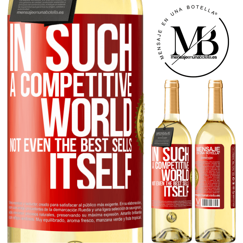 24,95 € Free Shipping | White Wine WHITE Edition In such a competitive world, not even the best sells itself Red Label. Customizable label Young wine Harvest 2020 Verdejo