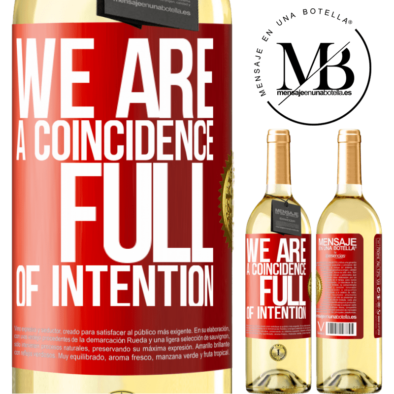 24,95 € Free Shipping | White Wine WHITE Edition We are a coincidence full of intention Red Label. Customizable label Young wine Harvest 2020 Verdejo