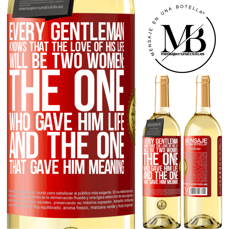 24,95 € Free Shipping | White Wine WHITE Edition Every gentleman knows that the love of his life will be two women: the one who gave him life and the one that gave him Red Label. Customizable label Young wine Harvest 2020 Verdejo