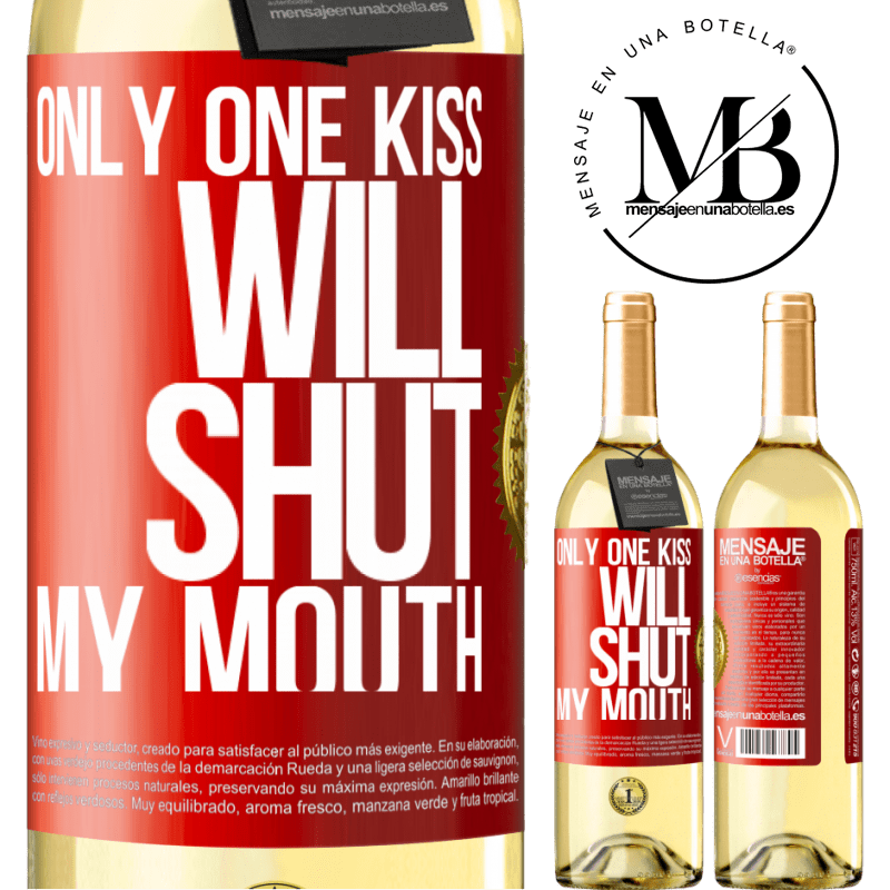 24,95 € Free Shipping | White Wine WHITE Edition Only one kiss will shut my mouth Red Label. Customizable label Young wine Harvest 2020 Verdejo