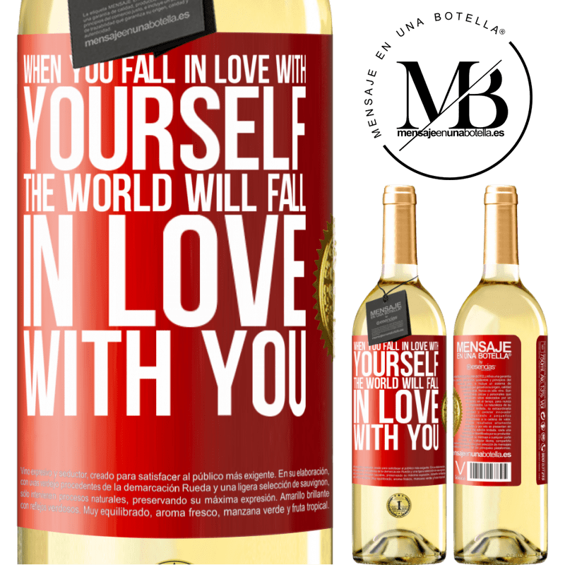 24,95 € Free Shipping   White Wine WHITE Edition When you fall in love with yourself, the world will fall in love with you Red Label. Customizable label Young wine Harvest 2020 Verdejo