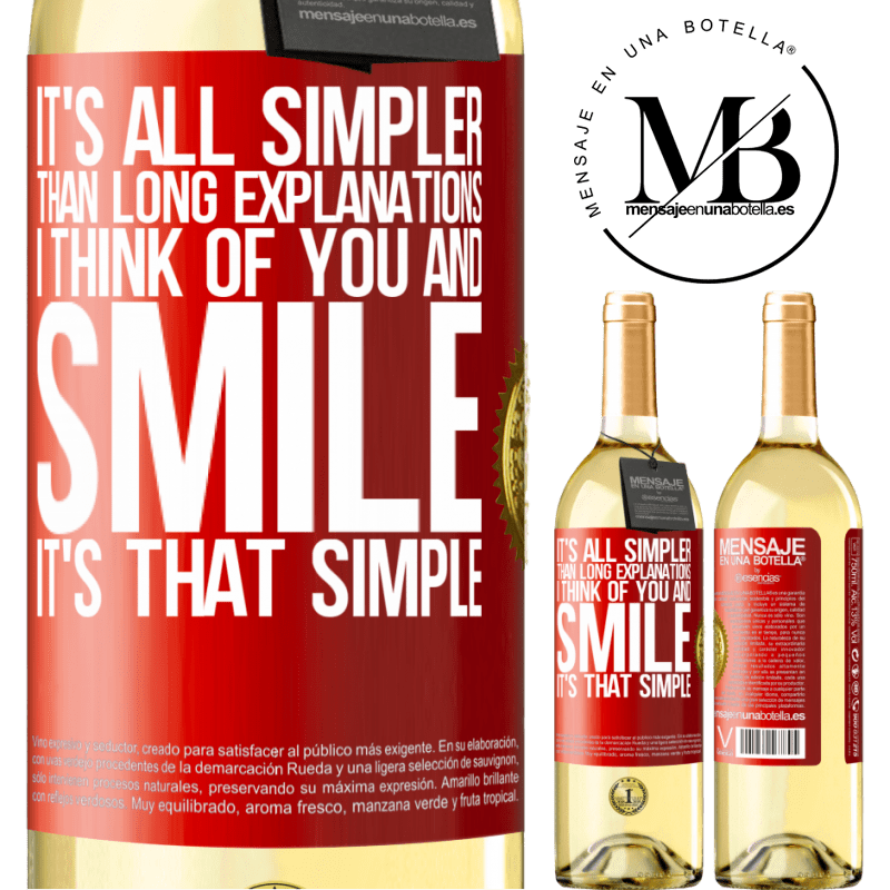 24,95 € Free Shipping | White Wine WHITE Edition It's all simpler than long explanations. I think of you and smile. It's that simple Red Label. Customizable label Young wine Harvest 2020 Verdejo