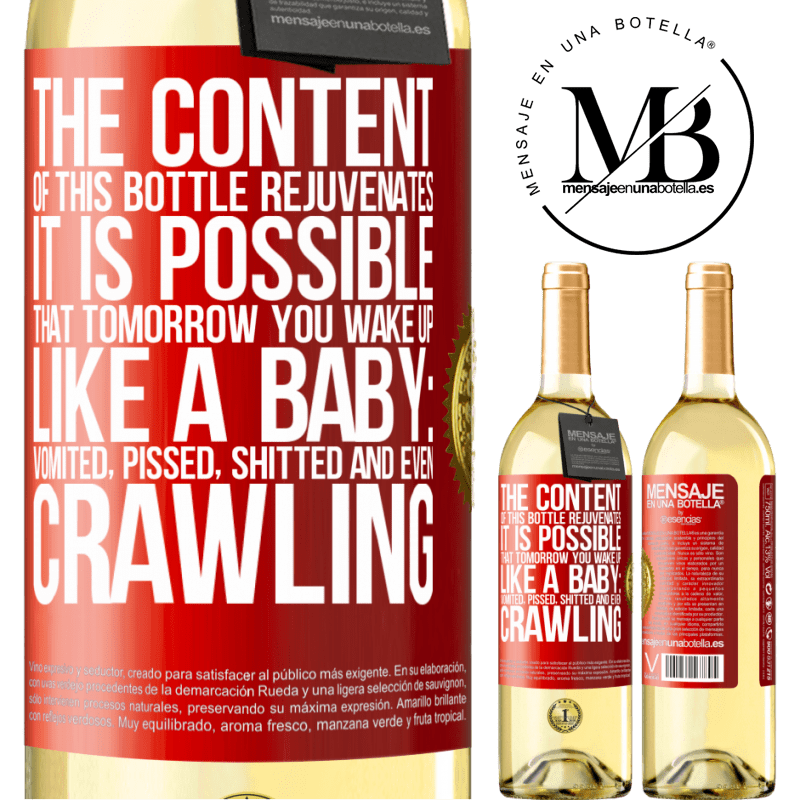 24,95 € Free Shipping | White Wine WHITE Edition The content of this bottle rejuvenates. It is possible that tomorrow you wake up like a baby: vomited, pissed, shitted and Red Label. Customizable label Young wine Harvest 2020 Verdejo