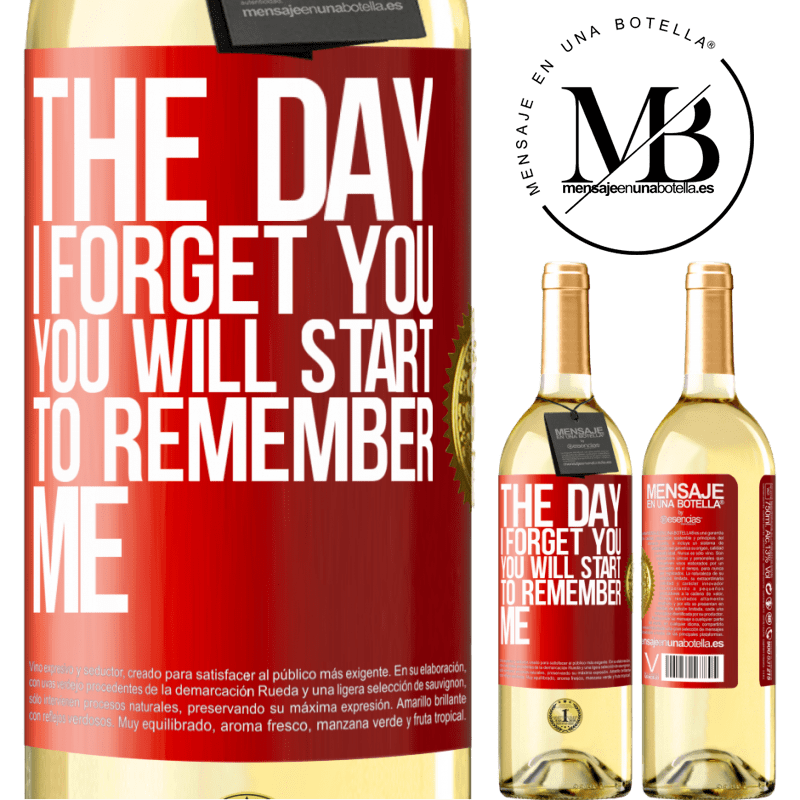 24,95 € Free Shipping | White Wine WHITE Edition The day I forget you, you will start to remember me Red Label. Customizable label Young wine Harvest 2020 Verdejo