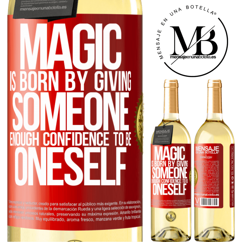 24,95 € Free Shipping | White Wine WHITE Edition Magic is born by giving someone enough confidence to be oneself Red Label. Customizable label Young wine Harvest 2020 Verdejo