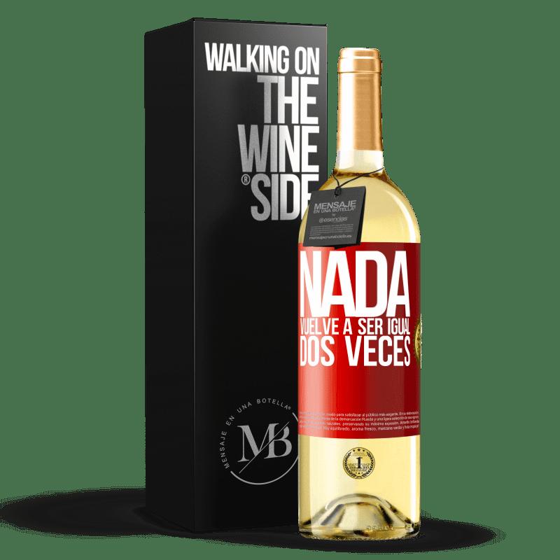 24,95 € Envío gratis   Vino Blanco Edición WHITE Nada vuelve a ser igual dos veces Etiqueta Roja. Etiqueta personalizable Vino joven Cosecha 2020 Verdejo