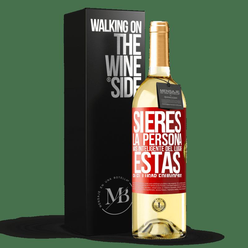 24,95 € Envoi gratuit | Vin blanc Édition WHITE Si vous êtes la personne la plus intelligente de l'endroit, vous êtes au mauvais endroit Étiquette Rouge. Étiquette personnalisable Vin jeune Récolte 2020 Verdejo