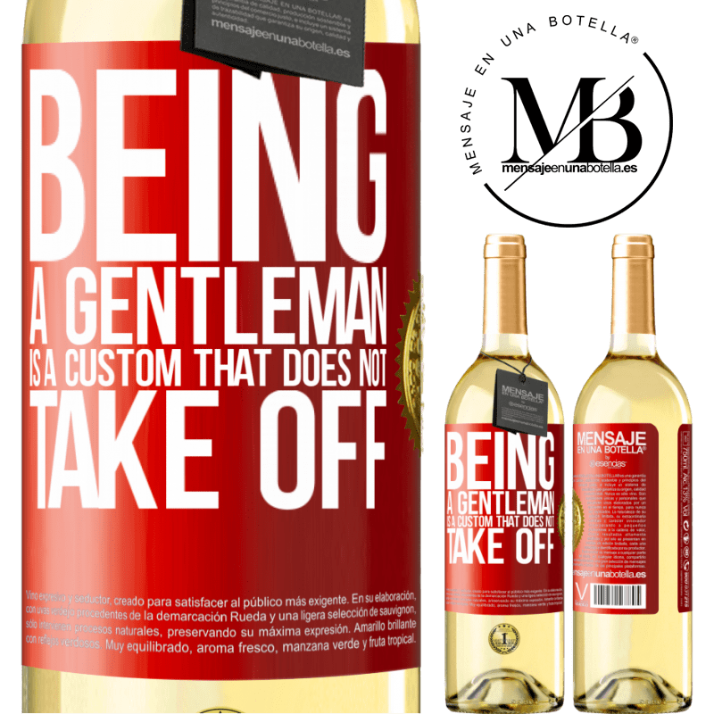 24,95 € Free Shipping | White Wine WHITE Edition Being a gentleman is a custom that does not take off Red Label. Customizable label Young wine Harvest 2020 Verdejo