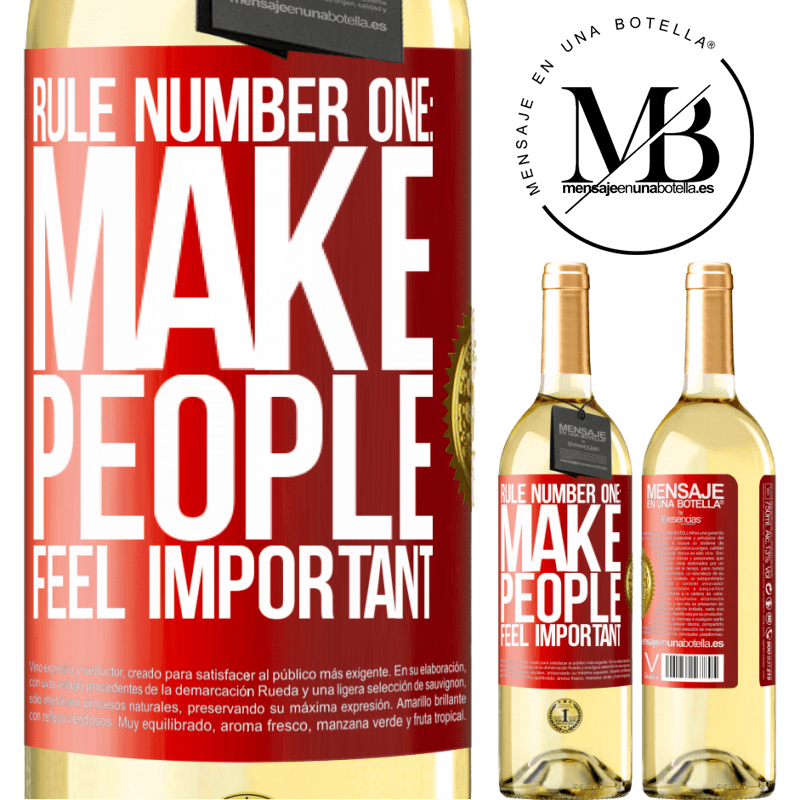 24,95 € Free Shipping   White Wine WHITE Edition Rule number one: make people feel important Red Label. Customizable label Young wine Harvest 2020 Verdejo