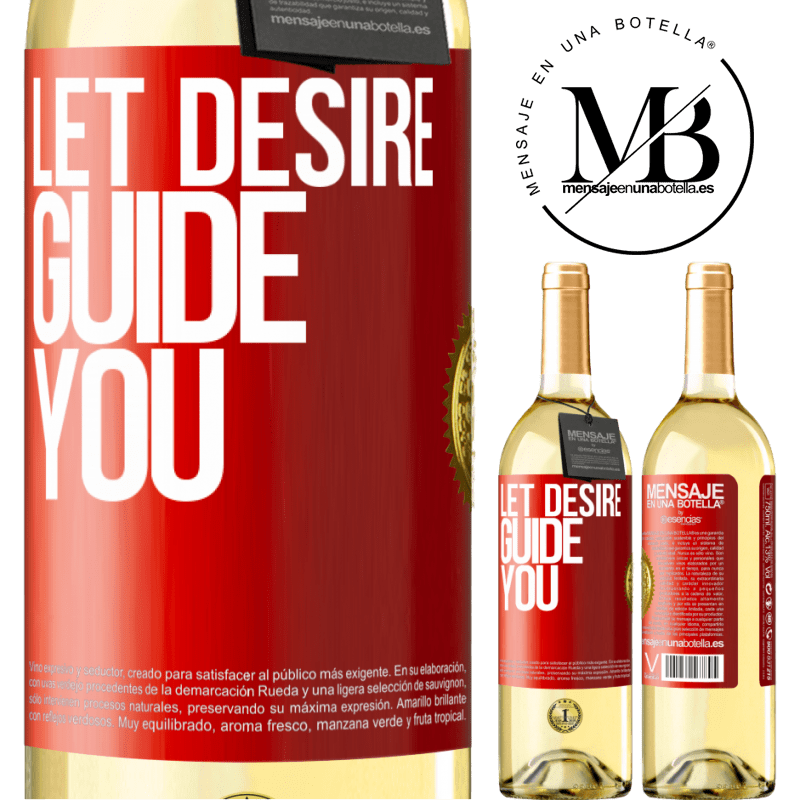24,95 € Free Shipping | White Wine WHITE Edition Let desire guide you Red Label. Customizable label Young wine Harvest 2020 Verdejo