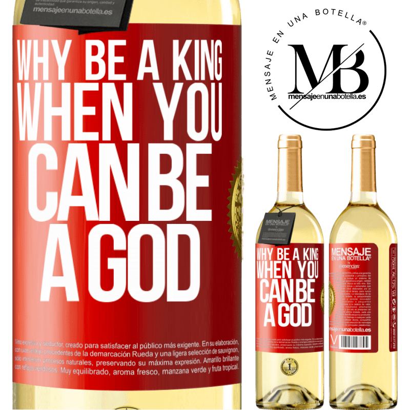 24,95 € Free Shipping | White Wine WHITE Edition Why be a king when you can be a God Red Label. Customizable label Young wine Harvest 2020 Verdejo