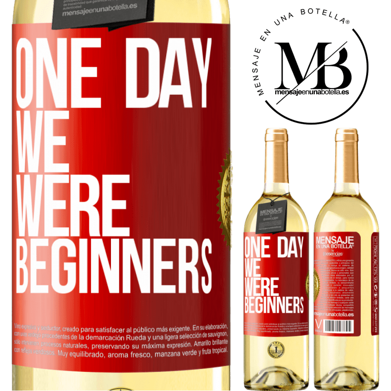 24,95 € Free Shipping | White Wine WHITE Edition One day we were beginners Red Label. Customizable label Young wine Harvest 2020 Verdejo