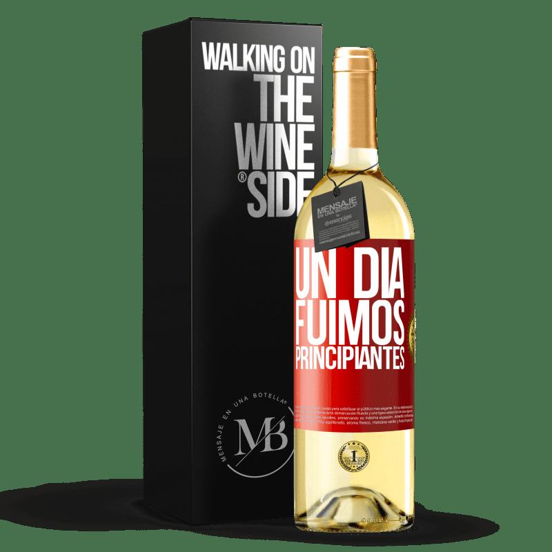 24,95 € Envoi gratuit   Vin blanc Édition WHITE Un jour, nous étions débutants Étiquette Rouge. Étiquette personnalisable Vin jeune Récolte 2020 Verdejo