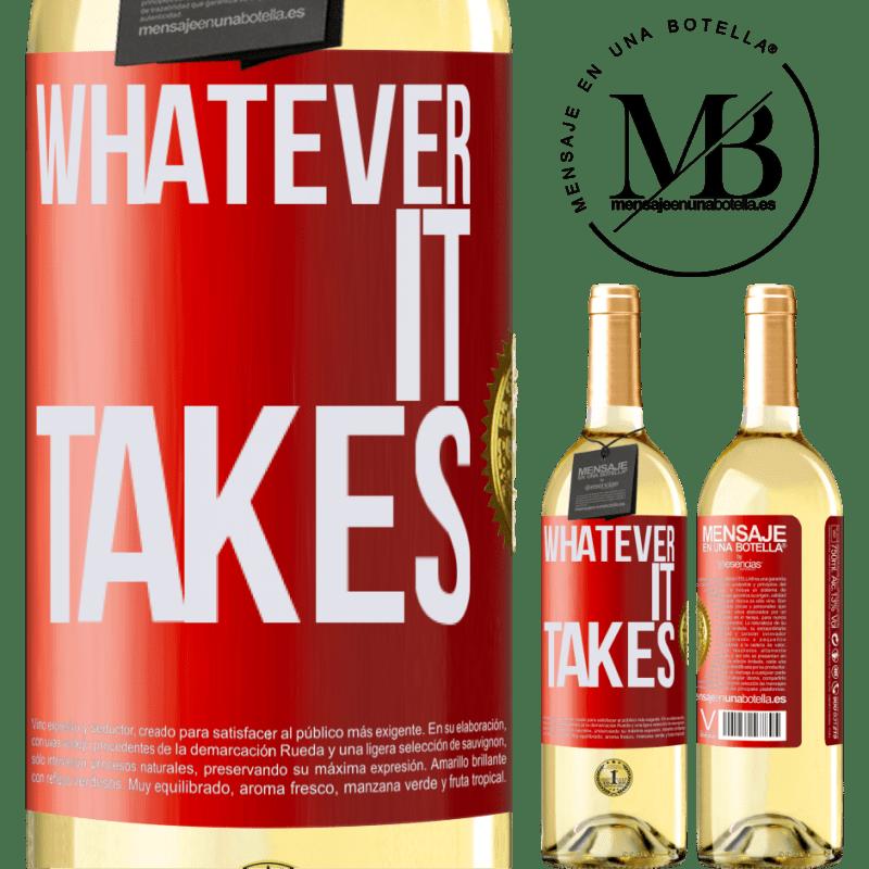 24,95 € Envío gratis   Vino Blanco Edición WHITE Whatever it takes Etiqueta Roja. Etiqueta personalizable Vino joven Cosecha 2020 Verdejo
