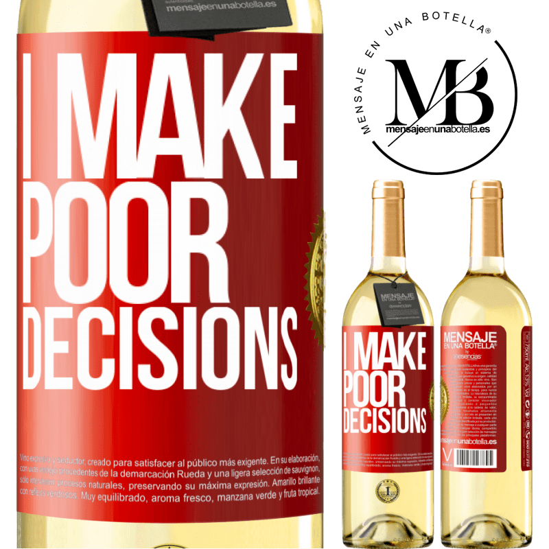 24,95 € Free Shipping   White Wine WHITE Edition I make poor decisions Red Label. Customizable label Young wine Harvest 2020 Verdejo
