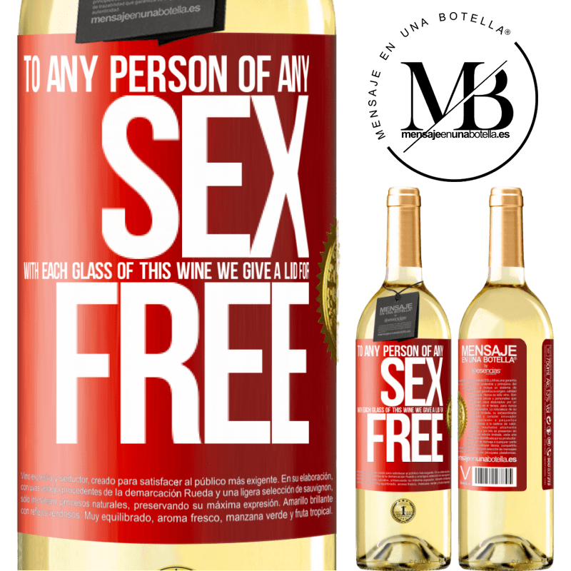 24,95 € Free Shipping | White Wine WHITE Edition To any person of any SEX with each glass of this wine we give a lid for FREE Red Label. Customizable label Young wine Harvest 2020 Verdejo
