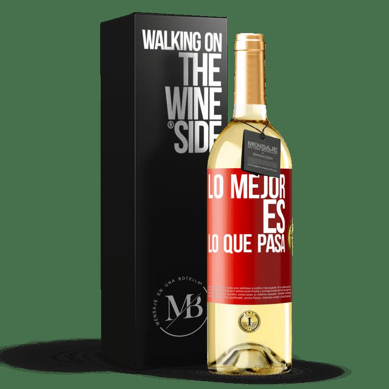 24,95 € Envío gratis | Vino Blanco Edición WHITE Lo mejor es lo que pasa Etiqueta Roja. Etiqueta personalizable Vino joven Cosecha 2020 Verdejo