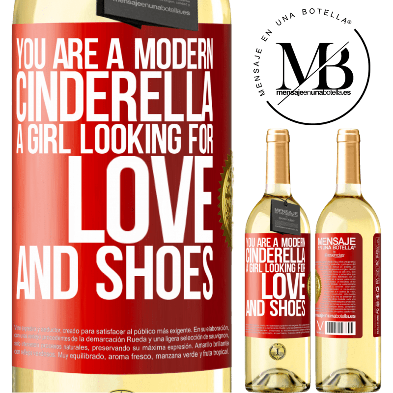 24,95 € Free Shipping | White Wine WHITE Edition You are a modern cinderella, a girl looking for love and shoes Red Label. Customizable label Young wine Harvest 2020 Verdejo