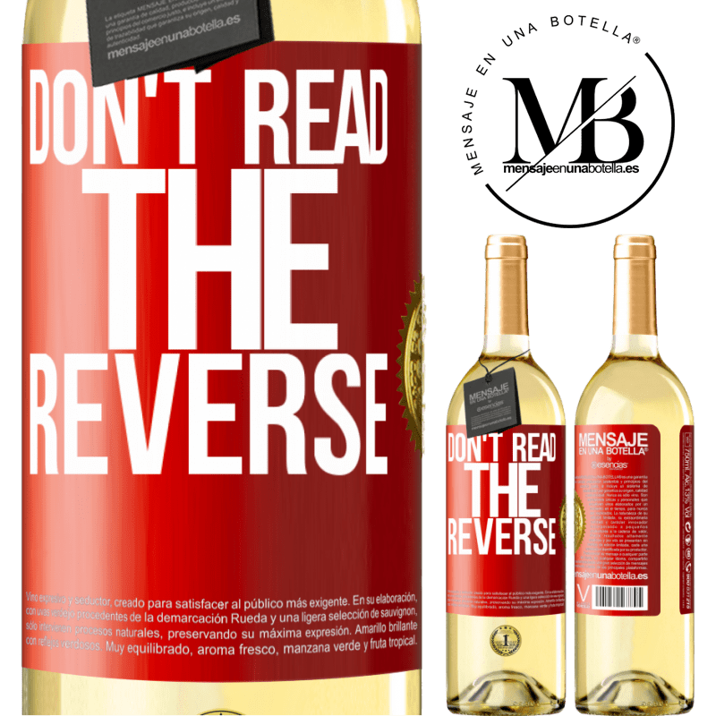 24,95 € Free Shipping | White Wine WHITE Edition Don't read the reverse Red Label. Customizable label Young wine Harvest 2020 Verdejo