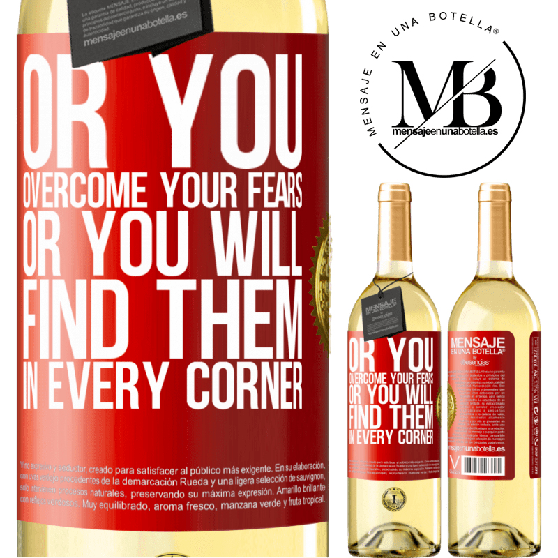 24,95 € Free Shipping | White Wine WHITE Edition Or you overcome your fears, or you will find them in every corner Red Label. Customizable label Young wine Harvest 2020 Verdejo