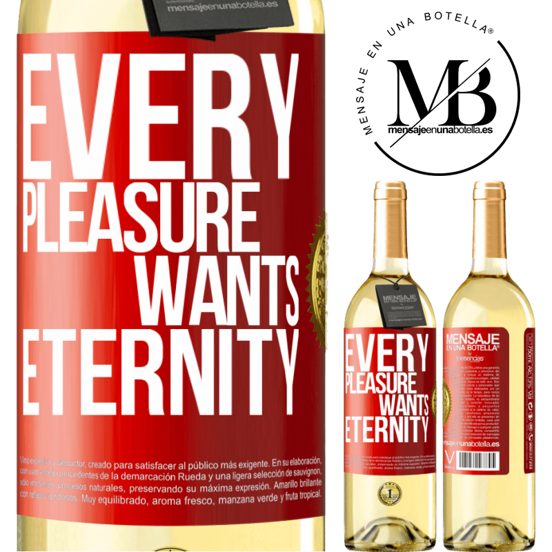 24,95 € Free Shipping | White Wine WHITE Edition Every pleasure wants eternity Red Label. Customizable label Young wine Harvest 2020 Verdejo