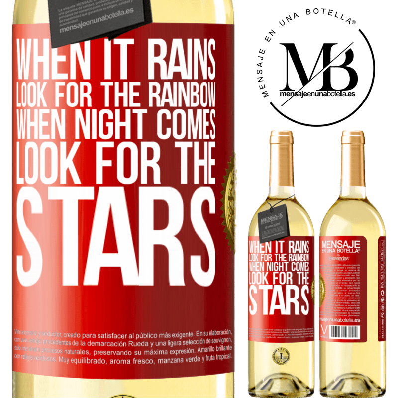 24,95 € Free Shipping | White Wine WHITE Edition When it rains, look for the rainbow, when night comes, look for the stars Red Label. Customizable label Young wine Harvest 2020 Verdejo