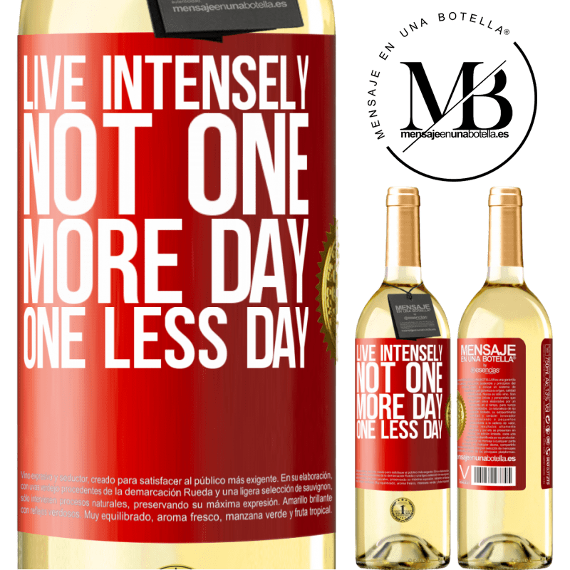 24,95 € Free Shipping | White Wine WHITE Edition Live intensely, not one more day, one less day Red Label. Customizable label Young wine Harvest 2020 Verdejo