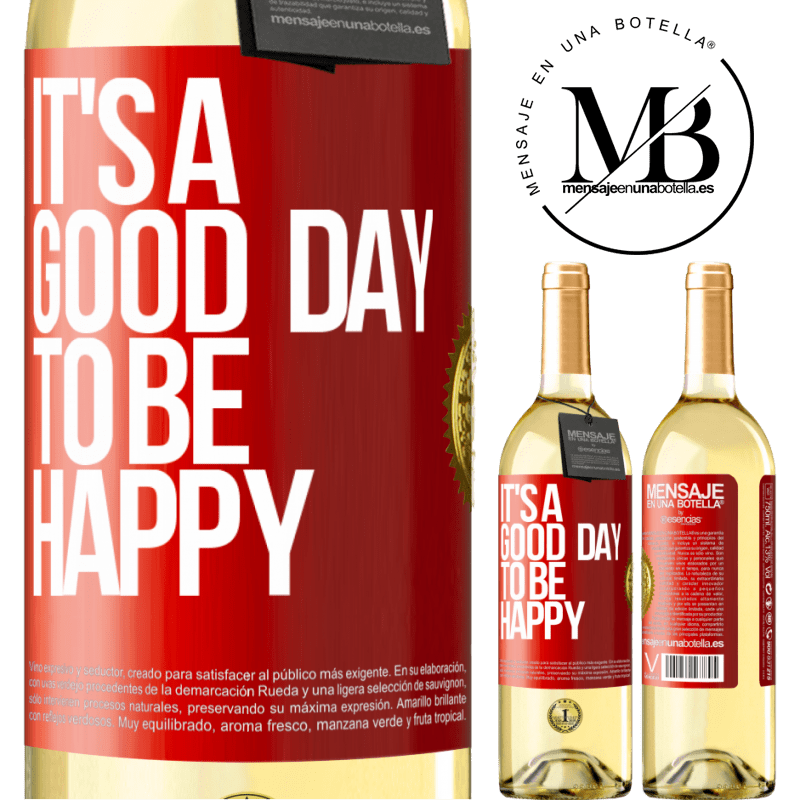 24,95 € Free Shipping | White Wine WHITE Edition It's a good day to be happy Red Label. Customizable label Young wine Harvest 2020 Verdejo