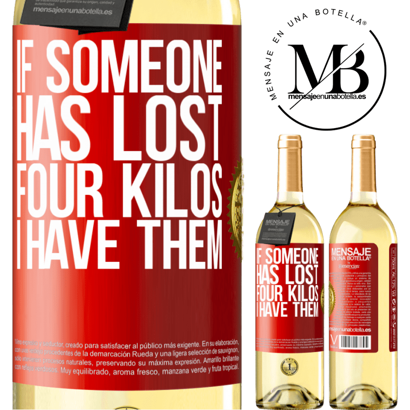 24,95 € Free Shipping | White Wine WHITE Edition If someone has lost four kilos. I have them Red Label. Customizable label Young wine Harvest 2020 Verdejo