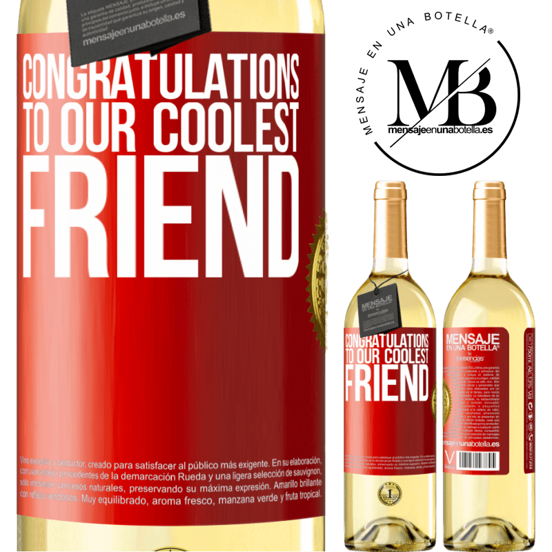 24,95 € Free Shipping | White Wine WHITE Edition Congratulations to our coolest friend Red Label. Customizable label Young wine Harvest 2020 Verdejo