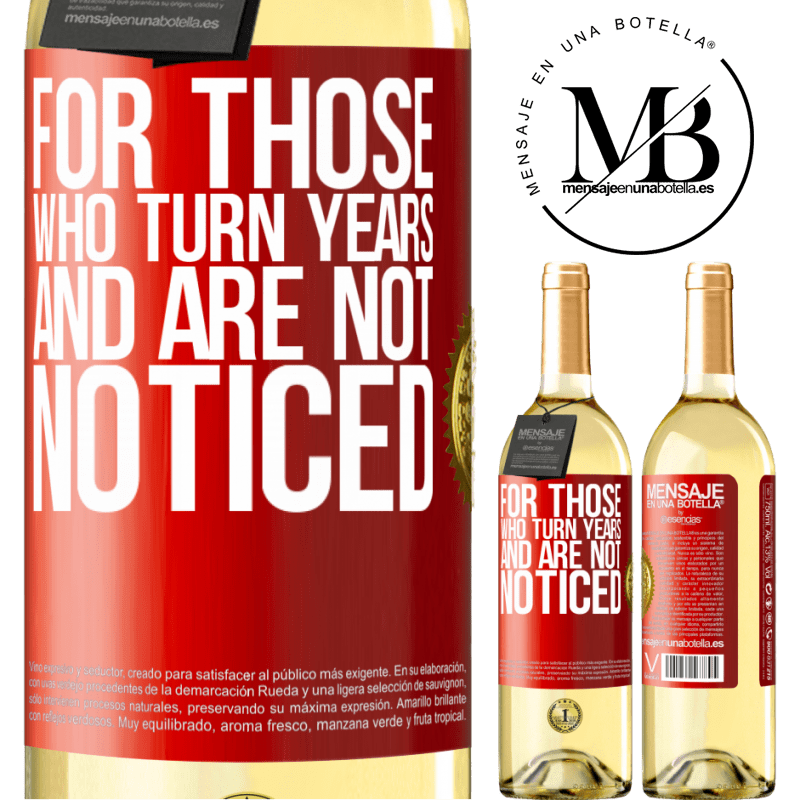 24,95 € Free Shipping | White Wine WHITE Edition For those who turn years and are not noticed Red Label. Customizable label Young wine Harvest 2020 Verdejo