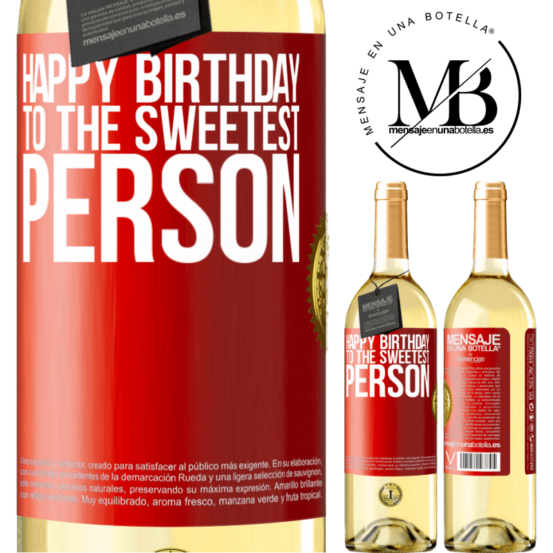 24,95 € Free Shipping   White Wine WHITE Edition Happy birthday to the sweetest person Red Label. Customizable label Young wine Harvest 2020 Verdejo