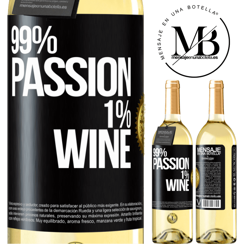 24,95 € Free Shipping   White Wine WHITE Edition 99% passion, 1% wine Black Label. Customizable label Young wine Harvest 2020 Verdejo