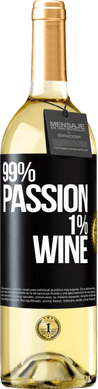 24,95 € Envío gratis | Vino Blanco Edición WHITE 99% passion, 1% wine Etiqueta Negra. Etiqueta personalizable Vino joven Cosecha 2020 Verdejo