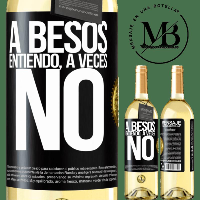 24,95 € Free Shipping   White Wine WHITE Edition A besos entiendo, a veces no Black Label. Customizable label Young wine Harvest 2020 Verdejo