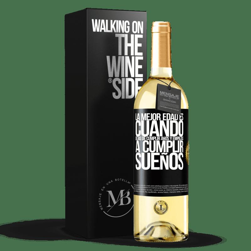 24,95 € Envío gratis | Vino Blanco Edición WHITE La mejor edad es cuando dejas de cumplir años y empiezas a cumplir sueños Etiqueta Negra. Etiqueta personalizable Vino joven Cosecha 2020 Verdejo