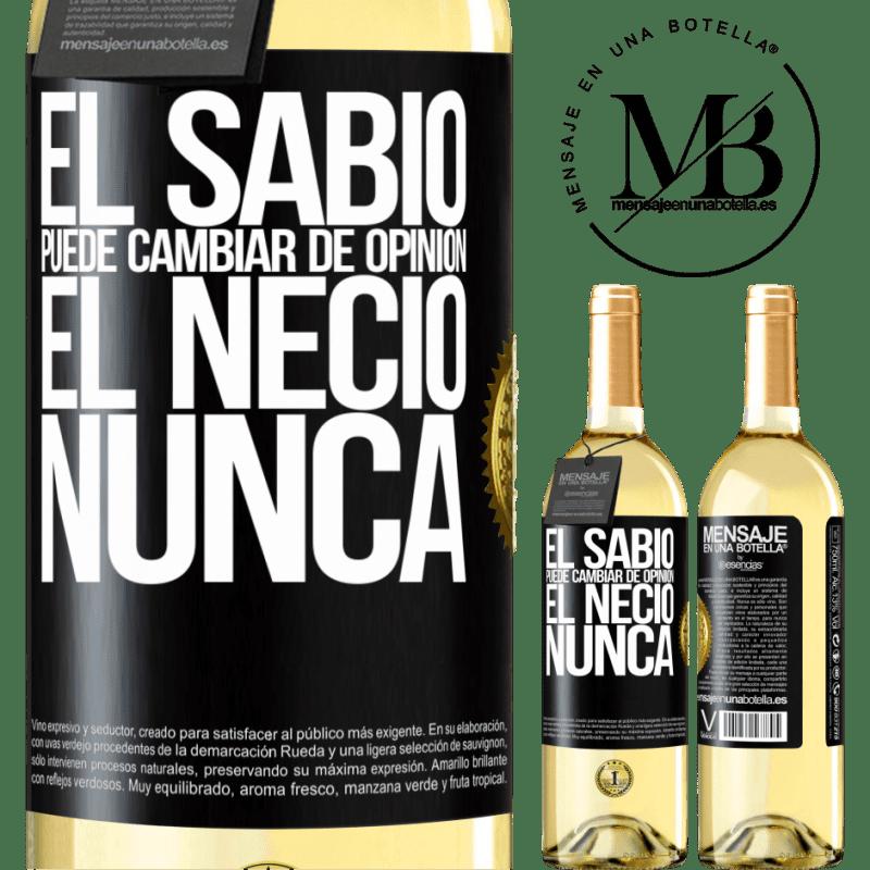 24,95 € Envoi gratuit | Vin blanc Édition WHITE Le sage peut changer d'avis. L'imbécile, jamais Étiquette Noire. Étiquette personnalisable Vin jeune Récolte 2020 Verdejo