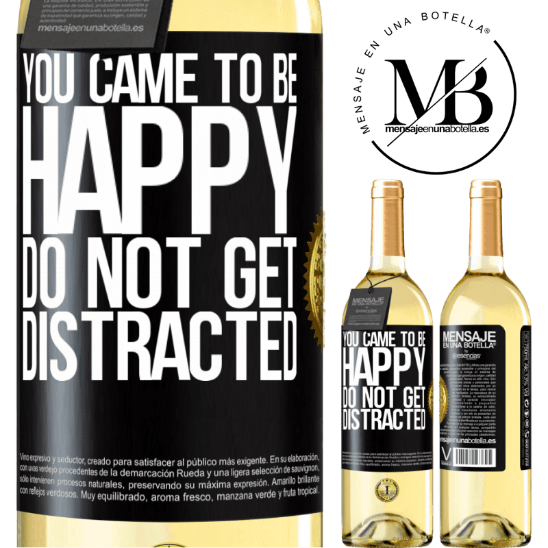 24,95 € Free Shipping | White Wine WHITE Edition You came to be happy. Do not get distracted Black Label. Customizable label Young wine Harvest 2020 Verdejo