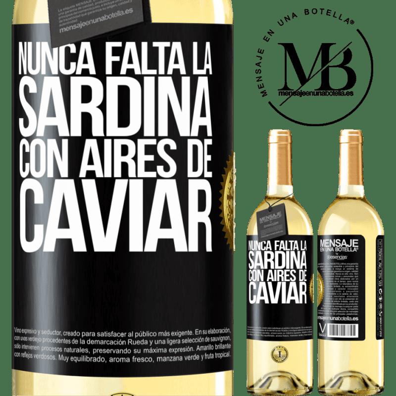 24,95 € Envoi gratuit | Vin blanc Édition WHITE La sardine ne manque jamais à l'air de caviar Étiquette Noire. Étiquette personnalisable Vin jeune Récolte 2020 Verdejo