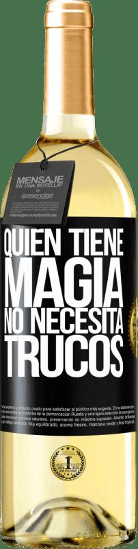 24,95 € Envío gratis | Vino Blanco Edición WHITE Quien tiene magia no necesita trucos Etiqueta Negra. Etiqueta personalizable Vino joven Cosecha 2020 Verdejo